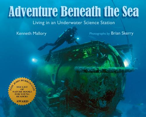Adventure Beneath the Sea By Mallory, Kenneth/ Skerry, Brian (PHT)